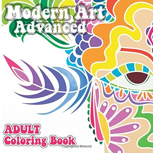 Modern Art Advanced Adult Coloring Book (Sacred Mandala Designs and Pa