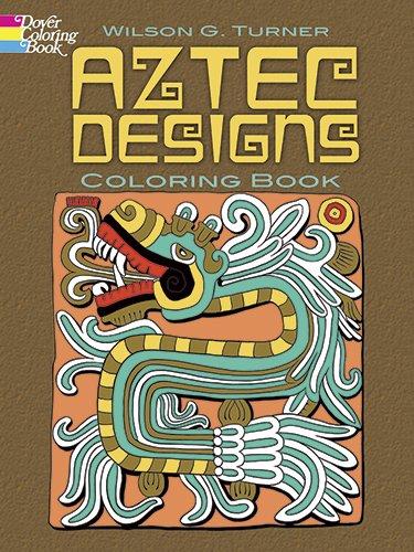 Aztec Designs Coloring Book (Dover Design Coloring Books)