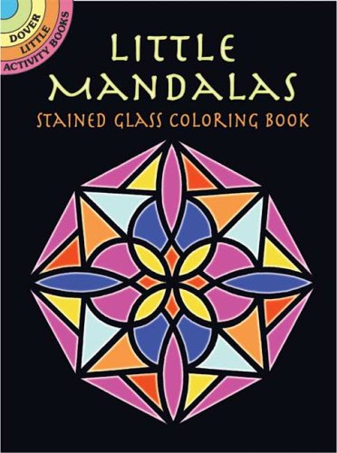 Little Mandalas Stained Glass Coloring Book Dover Stained Glass Color