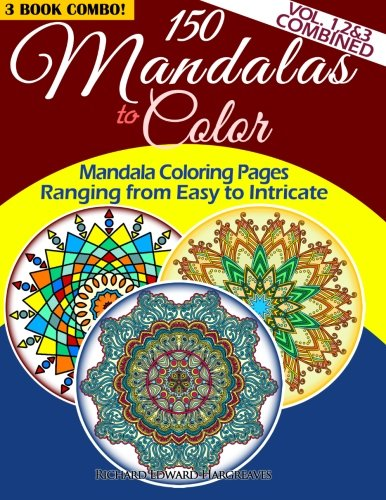150 mandalas to color mandala coloring pages ranging from easy to in