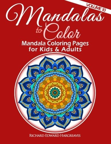 Mandalas To Color Mandala Coloring Pages For Kids Amp Adults Mandala Coloring Books
