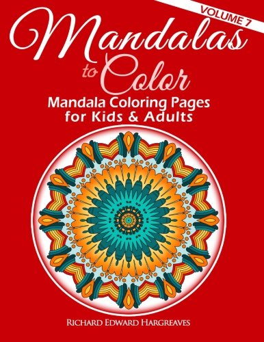 mandalas to color mandala coloring pages for kids adults mandala coloring books volume 7. Black Bedroom Furniture Sets. Home Design Ideas